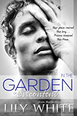 In the Garden of Discontent Kindle Edition
