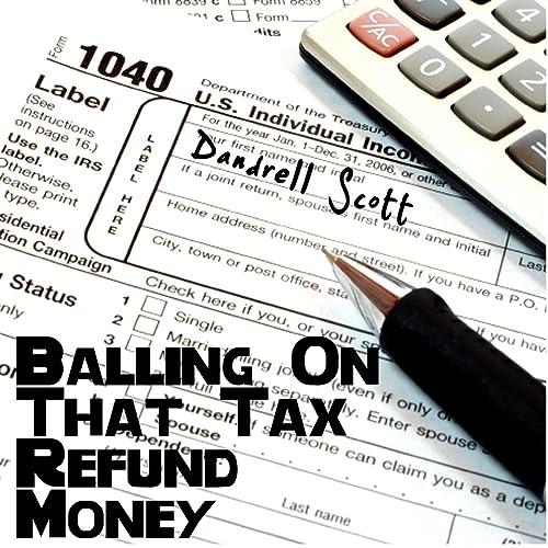 Amazon.com: Balling on That Tax Refund Money [Explicit ...