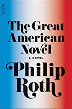 The Great American Novel: A Novel