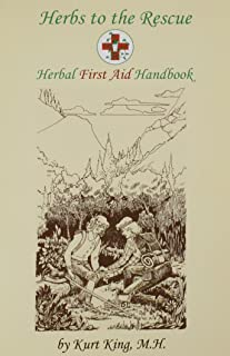 Herbs to the Rescue - Herbal First Aid Handbook
