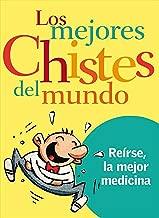 Los mejores chistes del mundo (Spanish Edition)