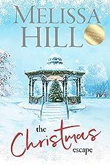 The Christmas Escape: A heartwarming festive romance - soon to be a Christmas movie Kindle Edition