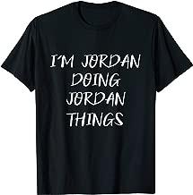 The Name Is Jordan Doing Jordan Things Funny Gift Men's T-Shirt