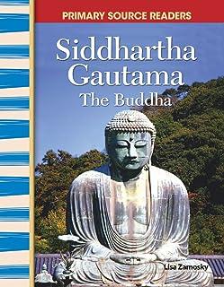 "Siddhartha Gautama: ""the Buddha"" (World Cultures Through Time)"