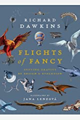 Flights of Fancy: Defying Gravity by Design and Evolution Kindle Edition
