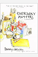 Everyday Matters: A Memoir Paperback