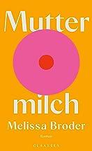 Muttermilch: Roman (German Edition)