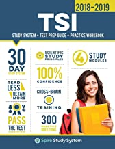 TSI Study Guide 2018-2019: Spire Study System & TSI Test Prep Guide with TSI Practice Test Review Questions for the Texas Success Initiative Exam