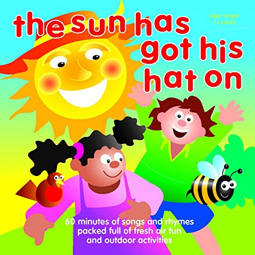 The Sun Has Got His Hat On