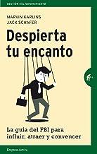 Despierta tu encanto (Gestión del conocimiento) (Spanish Edition)
