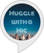 Muggle with a Mic