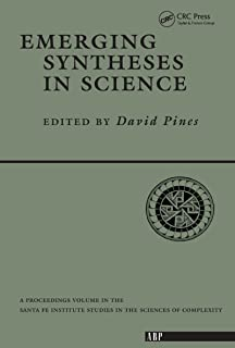 Emerging Syntheses In Science (Santa Fe Institute Series Book 1)