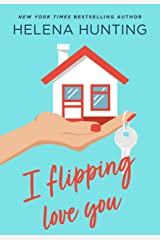 I Flipping Love You Kindle Edition
