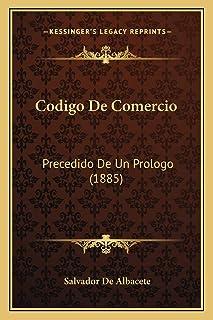 Codigo De Comercio: Precedido De Un Prologo (1885)