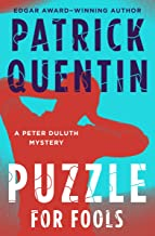 A Puzzle for Fools (The Peter Duluth Mysteries Book 1)