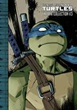 Teenage Mutant Ninja Turtles: The IDW Collection Volume 3 (TMNT IDW Collection)