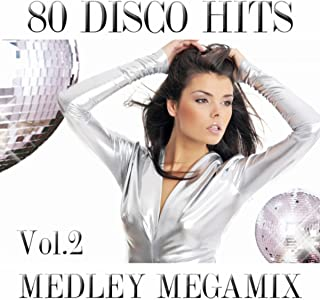 80 Disco Megamix Medley 2: What Is Love / Foreign Affairs / S.O.S. / Wot / Monkey Chop / My Sharona / Rumors / You Should Be Dancing / You Spin Me Round / Giddyap A Go Go / The Winner Takes It All / Never Gonna Give You Up / Paris Latino / Living in a Bo