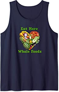 Eat More Whole Foods Tank Top