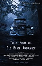 Tales From the Old Black Ambulance