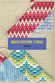 Bargello Needlepoint Tutorials Notebook: Notebook|Journal| Diary/ Lined - Size 6x9 Inches 100 Pages