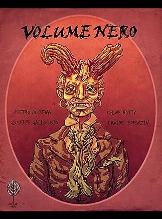 Volume Nero: Antologia italiana dellorrore psichedelico