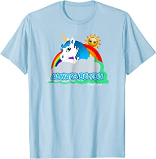 Always Be You Unicorn T-Shirt