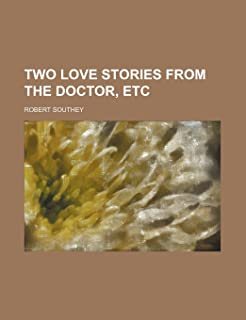 Two Love Stories from the Doctor, Etc