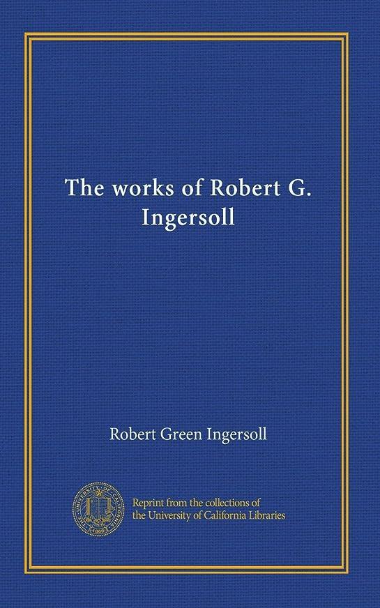 作業慣性所属The works of Robert G. Ingersoll (v.10)