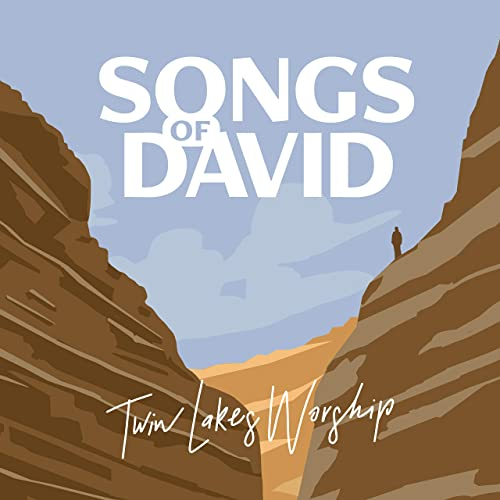 Twin Lakes Worship - Songs of David 2019