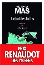 Le Bal des folles - Prix Renaudot des Lyc?ens 2019