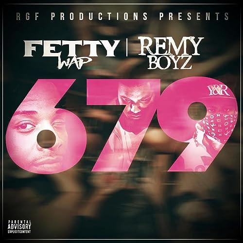 Fetty Wap - 679