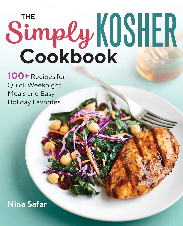 Simply Kosher Cookbook Weeknight Favorites