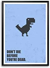 LAB NO 4 Don't die Before You're Dead Corporate Office Startup Business Motivational Quotes Framed Poster Size A3 (16.5