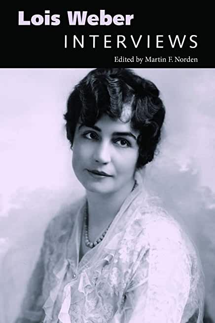 Lois Weber: Interviews (Conversations with Filmmakers Series) (English Edition)