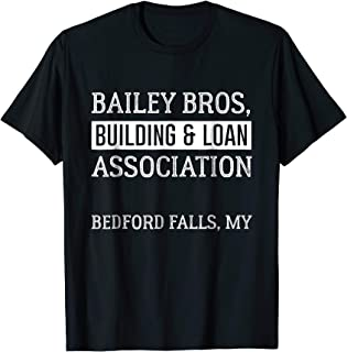 Funny Bailey Bros Building And Loan Association T- Shirt