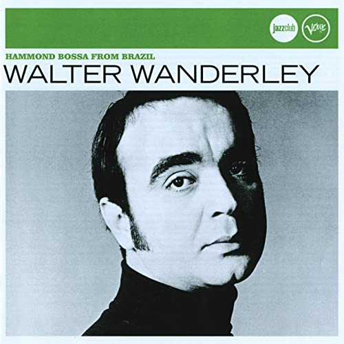 It's A Lovely Day Today [feat  Astrud Gilberto] by Walter