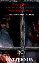 Blood Soaked - Psychological Horror Thrillers and More: Do Not Read the Last Story