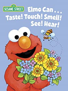Elmo Can... Taste! Touch! Smell! See! Hear! (Sesame Street) (Big Bird's Favorites Board Books)