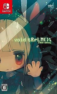 void tRrLM(); //ボイド・テラリウム - Switch