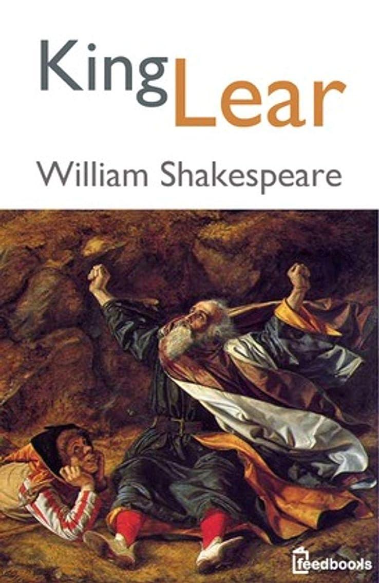 故障中閉じ込めるジョセフバンクスKing Lear (English Edition)