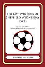 The Best Ever Book of Sheffield Wednesday Jokes