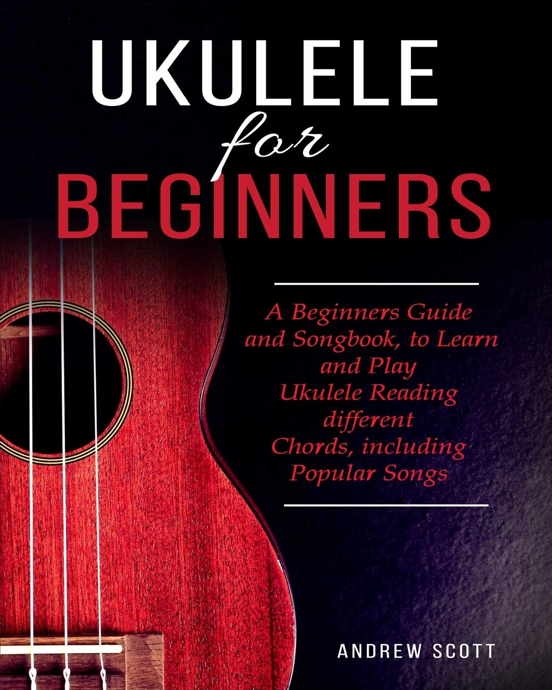 Ukulele Beginners Songbook Different Including