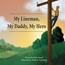 Best my lineman my daddy my hero book Reviews
