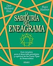 La sabiduría del Eneagrama (Crecimiento personal) (Spanish Edition)