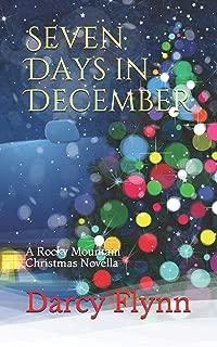 Seven Days in December: A Rocky Mountain Christmas Novella