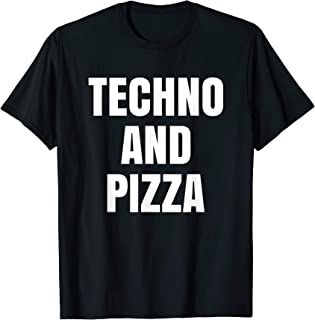 Mens Funny Techno and Pizza T-Shirt   Fitted