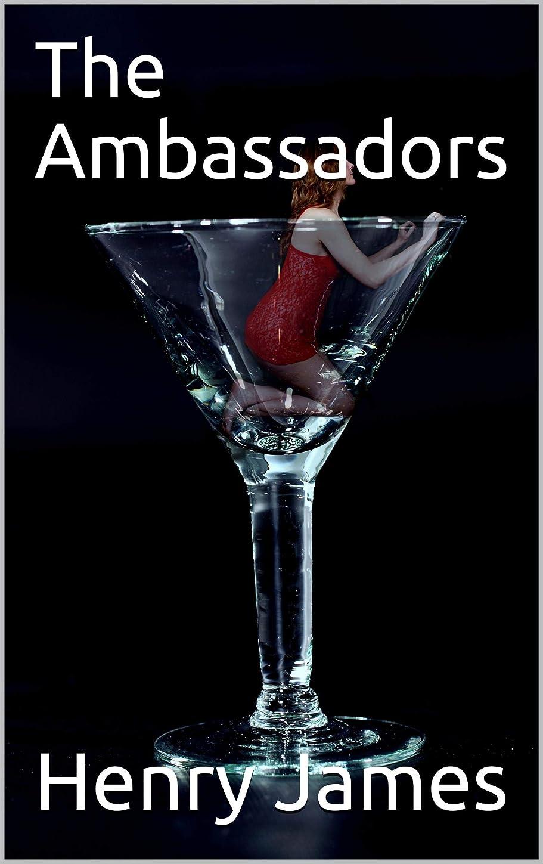 キャリア治世些細なThe Ambassadors (English Edition)