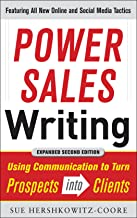 Power Sales Writing, Revised and Expanded Edition: Using Communication to Turn Prospects into Clients