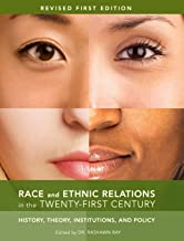 Best race and ethnic relations in the 21st century Reviews