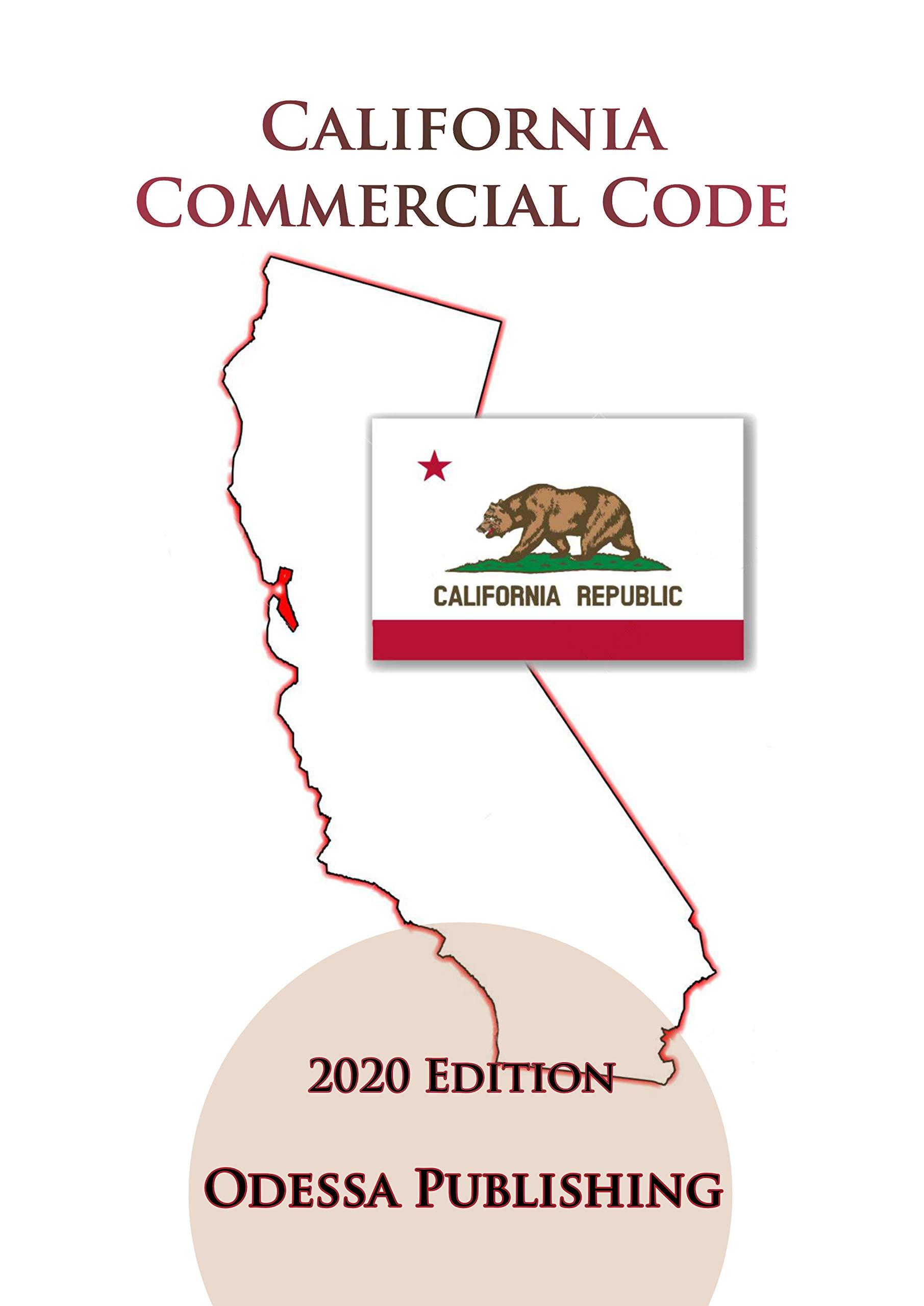 California Commercial Code 2020 Edition [COM]
